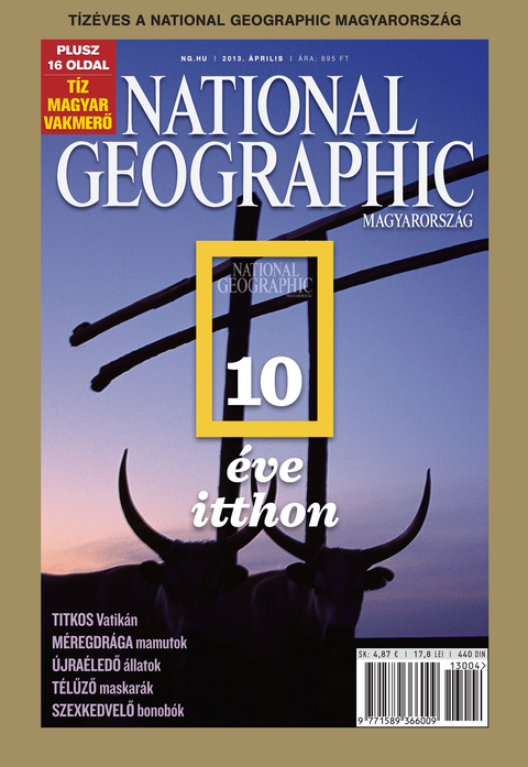 National Geographic Magazin - 2013. április