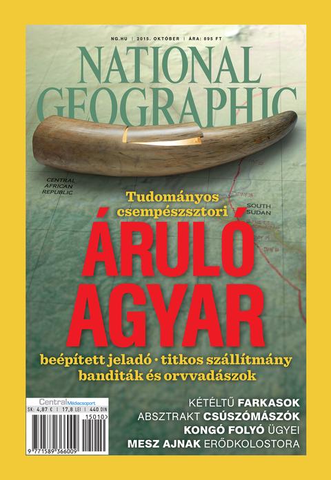 National Geographic Magazin - 2015. október