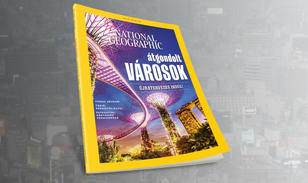 Városi jövőkép a NatGeo áprilisi számában