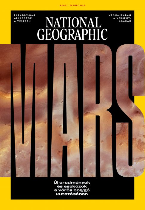 National Geographic Magazin - 2021. március